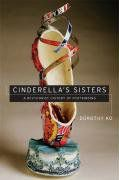 Preview thumbnail for video 'Cinderella's Sisters: A Revisionist History of Footbinding