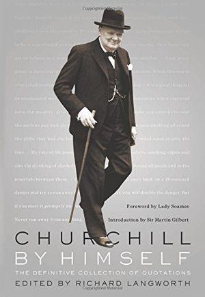 Preview thumbnail for video 'Churchill by Himself: The Definitive Collection of Quotations