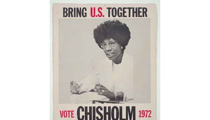 "When Shirley Chisholm Ran for President, Few Would Say: ""I'm With Her"""