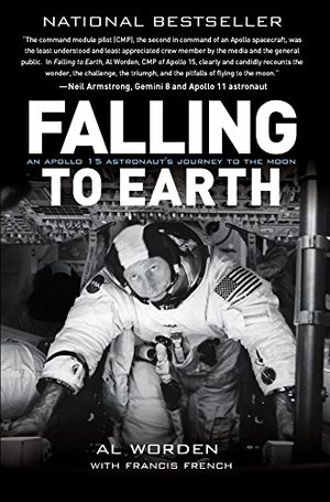 Preview thumbnail for 'Falling to Earth: An Apollo 15 Astronaut's Journey to the Moon
