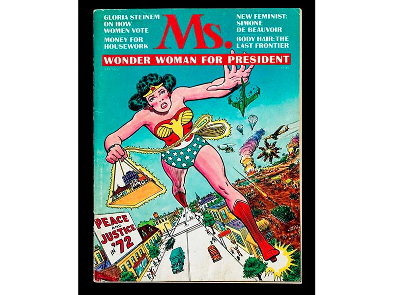 A brightly colored magazine with Ms. in red letters showcases Wonder Woman lunging toward the viewer with the caption, Wonder Woman for President