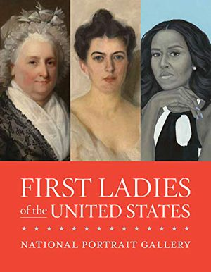Preview thumbnail for 'First Ladies of the United States