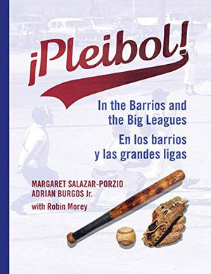 ¡Pleibol! In the Barrios and the Big Leagues En los barrios y las grandes ligas photo