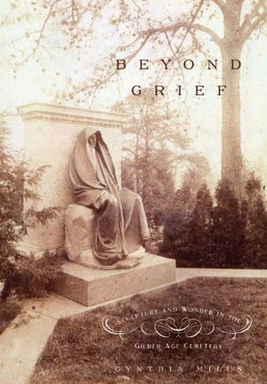 Beyond Grief: Sculpture and Wonder in the Gilded Age Cemetery photo