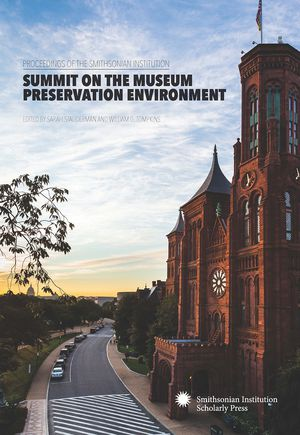 Proceedings of the Smithsonian Institution Summit on the Museum Preservation Environment photo