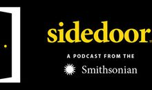 Sidedoor: A Smithsonian Podcast