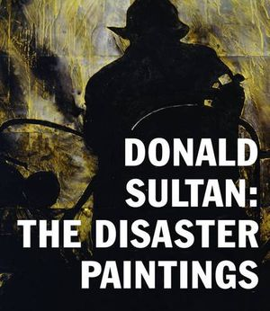 Preview thumbnail for video 'Donald Sultan: The Disaster Paintings