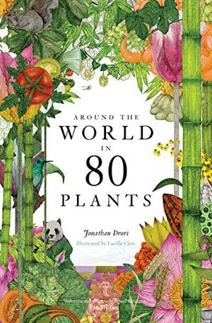 Preview thumbnail for 'Around the World in 80 Plants