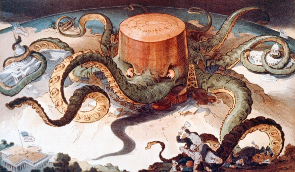 Political cartoon showing a Standard Oil tank as an octopus with tentacles wrapped around the steel, copper, and shipping industries, as well as a state house, the U.S. Capitol and one tentacle reaching for the White House.
