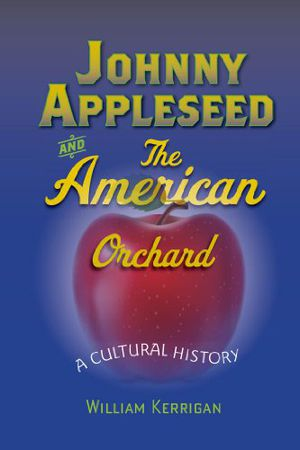 Preview thumbnail for video 'Johnny Appleseed and the American Orchard