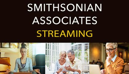 Free Smithsonian Associates Streaming Programs run from May 14 to June 11 (Smithsonian Associates).