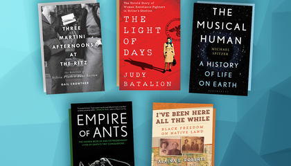 Women Resistance Fighters of WWII, the Secret Lives of Ants and Other New Books to Read
