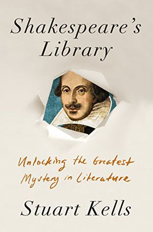 Preview thumbnail for 'Shakespeare's Library: Unlocking the Greatest Mystery in Literature