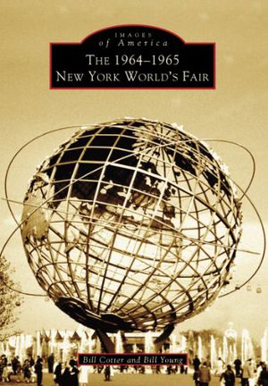 Preview thumbnail for video '1964-1965 New York World's Fair, The (Images of America)
