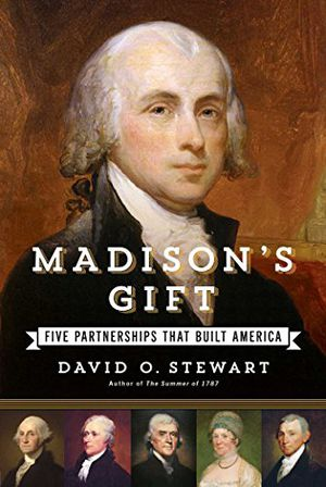 Preview thumbnail for video 'Madison's Gift: Five Partnerships That Built America