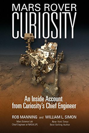Preview thumbnail for 'Mars Rover Curiosity: An Inside Account from Curiosity's Chief Engineer