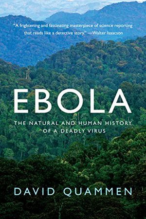 Preview thumbnail for video 'Ebola: The Natural and Human History of a Deadly Virus