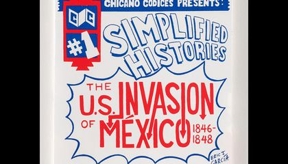 Eric J. García, Chicano Codices #1: Simplified Histories: The U.S. Invasion of Mexico 1846-1848, 2015, offset lithograph on paper, Smithsonian American Art Museum, Museum purchase through the Lichtenberg Family Foundation, 2020.21.1R-V, © 2020, Eric J. García