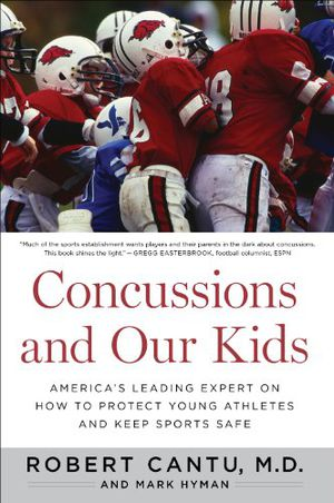 Preview thumbnail for video 'Concussions and Our Kids: America's Leading Expert on How to Protect Young Athletes and Keep Sports Safe