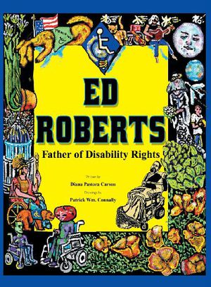 Preview thumbnail for video 'Ed Roberts: Father of Disability Rights