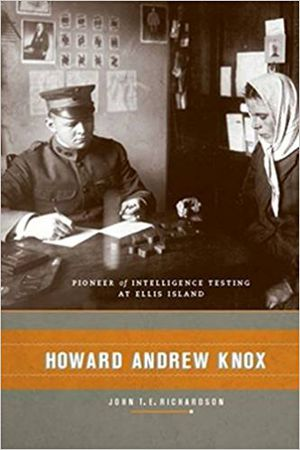 Preview thumbnail for video 'Howard Andrew Knox: Pioneer of Intelligence Testing at Ellis Island