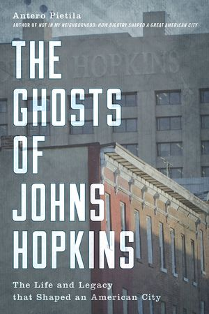 Preview thumbnail for video 'The Ghosts of Johns Hopkins: The Life and Legacy that Shaped an American City
