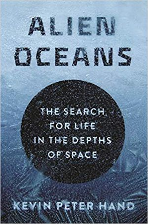 Preview thumbnail for video 'Alien Oceans: The Search for Life in the Depths of Space