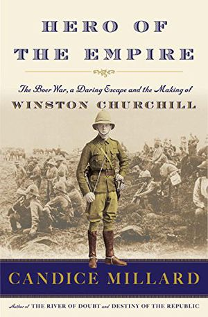 Preview thumbnail for video 'Hero of the Empire: The Boer War, a Daring Escape, and the Making of Winston Churchill