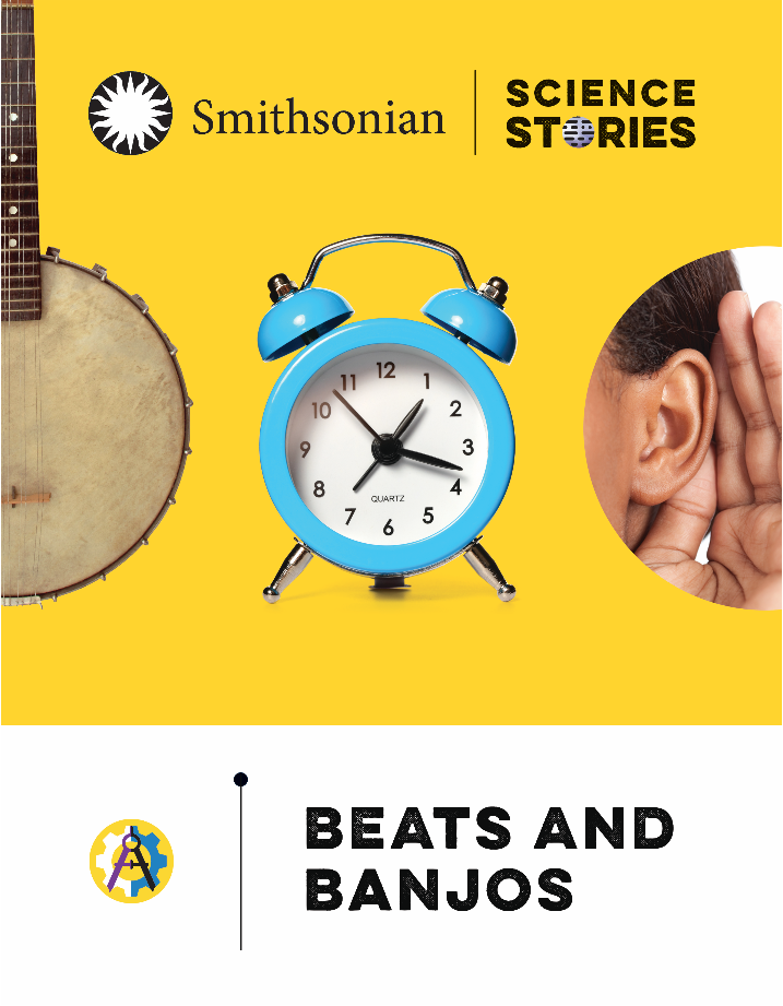 Beats and Banjos is one of the books in the Smithsonian Science Stories Literacy Series.