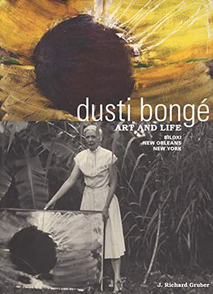 Preview thumbnail for 'Dusti Bongé, Art and Life: Biloxi, New Orleans, New York