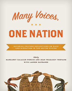 Many Voices, One Nation: Material Culture Reflections on Race and Migration in the United States photo