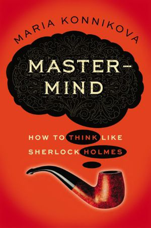Preview thumbnail for video 'Mastermind: How to Think Like Sherlock Holmes