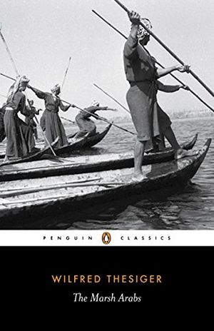 Preview thumbnail for 'The Marsh Arabs (Penguin Classics)