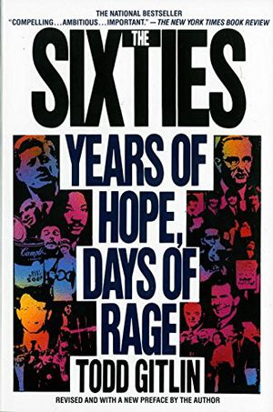 Preview thumbnail for 'The Sixties: Years of Hope, Days of Rage