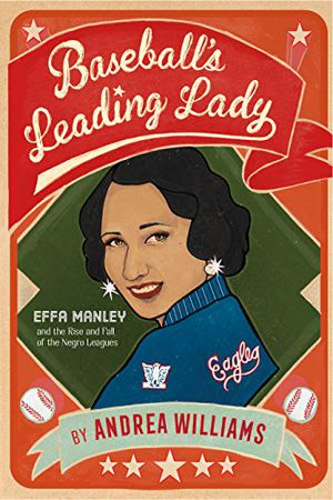 Preview thumbnail for 'Baseball's Leading Lady: Effa Manley and the Rise and Fall of the Negro Leagues