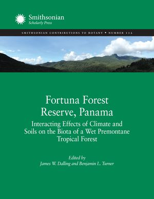 Fortuna Forest Reserve, Panama: Interacting Effects of Climate and Soils on the Biota of a Wet Premontane Tropical Forest photo