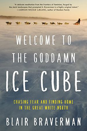 Preview thumbnail for video 'Welcome to the Goddamn Ice Cube: Chasing Fear and Finding Home in the Great White North