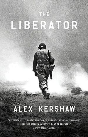 Preview thumbnail for 'The Liberator: One World War II Soldier's 500-Day Odyssey from the Beaches of Sicily to the Gates of Dachau