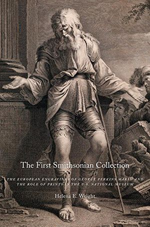 The First Smithsonian Collection: The European Engravings of George Perkins Marsh and the Role of Prints in the U.S. National Museum photo