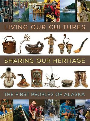 Preview thumbnail for video 'Living Our Cultures, Sharing Our Heritage: The First Peoples of Alaska