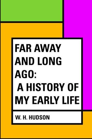 Preview thumbnail for video 'Far Away and Long Ago: A History of My Early Life