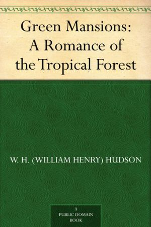 Preview thumbnail for video 'Green Mansions: A Romance of the Tropical Forest