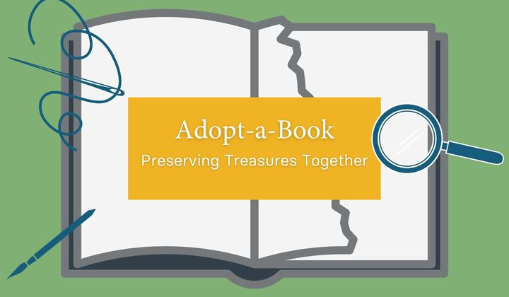 """Introductory graphic for """"Adopt-a-Book: Preserving Treasures Together"""" video series. (Smithsonian Libraries and Archives)"""