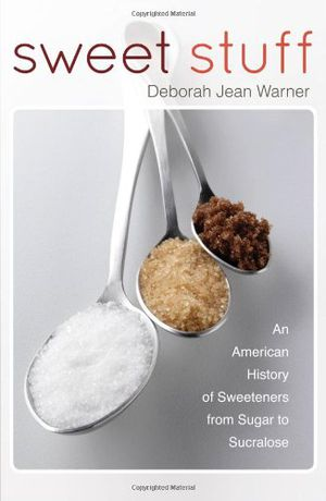 Sweet Stuff: An American History of Sweeteners from Sugar to Sucralose photo