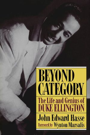 Preview thumbnail for video 'Beyond Category: The Life And Genius Of Duke Ellington