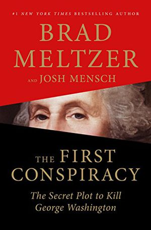 Preview thumbnail for 'The First Conspiracy: The Secret Plot to Kill George Washington