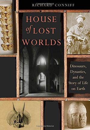 Preview thumbnail for video 'House of Lost Worlds: Dinosaurs, Dynasties, and the Story of Life on Earth