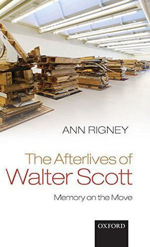Preview thumbnail for video 'The Afterlives of Walter Scott: Memory on the Move by Ann Rigney