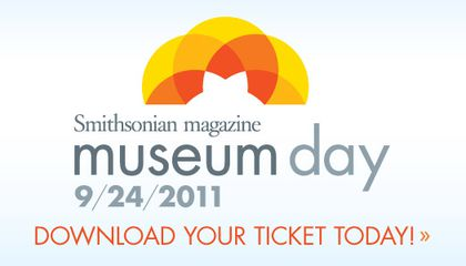 You're Invited to Smithsonian Magazine's Museum Day!
