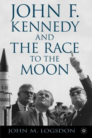 Preview thumbnail for 'John F. Kennedy and the Race to the Moon